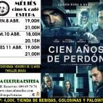 """Cine en Estepa: """"100 años de perdón"""", del 8 al 11 de abril"""