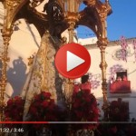 Vídeos de la salida de la Virgen de los Remedios el Domingo de Octava 2016