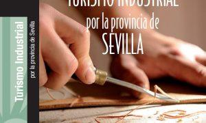 Estepa en la Guía de Turismo Industrial de Turismo de Sevilla