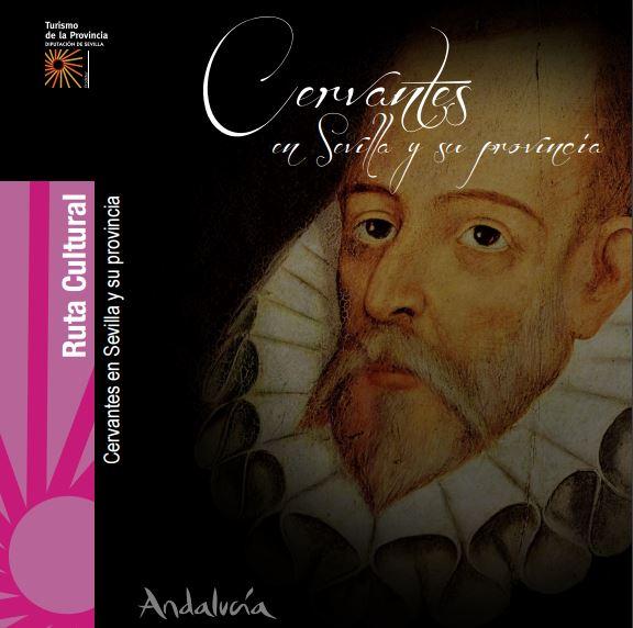 Así fue el paso de Cervantes por Estepa
