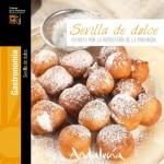 """Estepa en la guía """"Sevilla de dulce"""" de Turismo de Sevilla"""