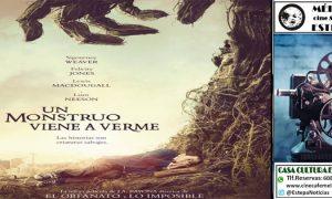 Cine en Estepa: Repite la película «Un monstruo viene a verme»