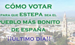 Último día para votar que Estepa esté en el Ranking de los pueblos más bonitos de Andalucía y de España