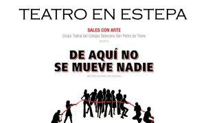Teatro en Estepa: «De aquí no se mueve nadie»