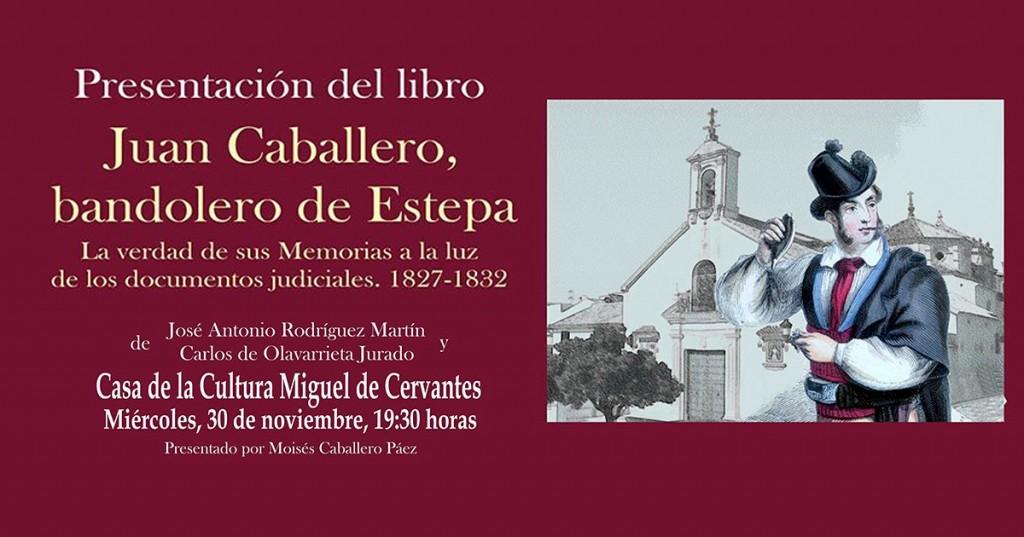 """Presentación del libro """"Juan Caballero, bandolero de Estepa"""""""