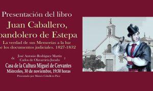Presentación del libro «Juan Caballero, bandolero de Estepa»