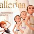 """Del 27 al 30 de enero en el Cine de la Casa de la Cultura de Estepa podremos disfrutar de la película de dibujos animados """"Ballerina, nunca abandones tus sueños""""."""