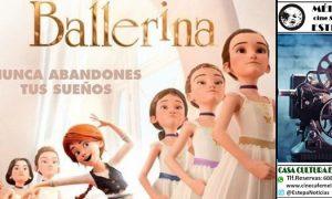 Cine en Estepa: «Ballerina, nunca abandones tus sueños»