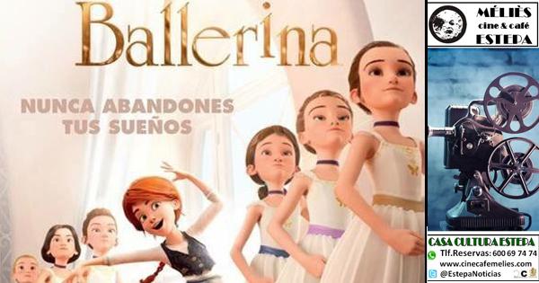 """Cine en Estepa: """"Ballerina"""""""