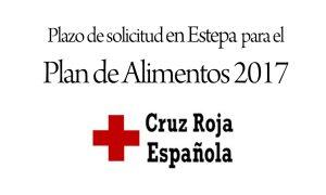 Plazo de solicitud para el Plan de Alimentos de Cruz Roja 2017 en Estepa