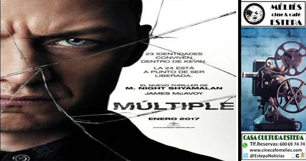 """Cine en Estepa: """"Multiple"""" y """"Es por tu bien"""""""
