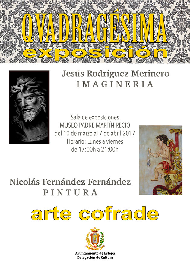 """""""QVADRAGÉSIMA"""", exposición de arte cofrade en Estepa"""