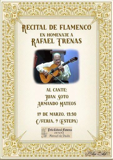 Recital Flamenco en Homenaje a Rafael Trenas en Estepa
