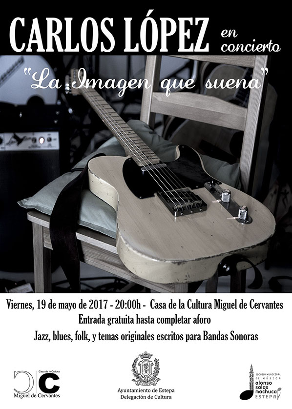 """Concierto en Estepa: """"La imagen que suena"""", de Carlos López"""