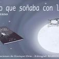 """Este viernes se presentará en la Biblioteca Municipal de Estepa el cuento infantil  """"El gato que soñaba con la luna"""", escrito por Ascen Manzano con ilustraciones de Enrique Oria."""