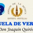 """Desde el 1 de julio está abierto el plazo de inscripción para la Escuela de Verano """"Don Joaquín Quirós"""" dirigida por Amigos de la Música de Estepa."""