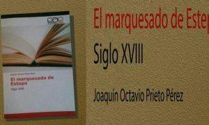 Presentación del libro «El marquesado de Estepa»