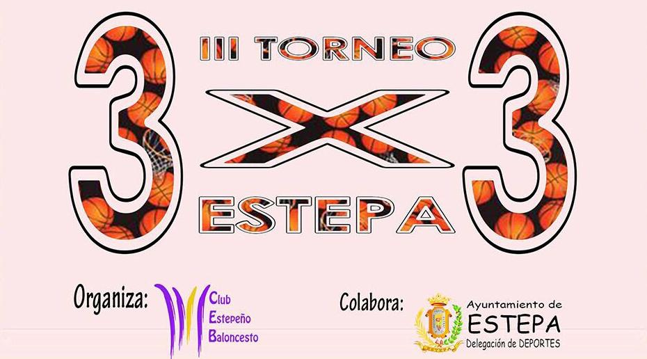 III Torneo 3x3 de Baloncesto en Estepa