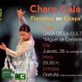 El jueves 26 de octubre en la Casa de la Cultura Miguel de Cervantes de Estepa podremos disfrutar del espectáculo flamenco de Charo Cala.