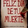 """Este fin de semana en el cine de la Casa de la Cultura de Estepa, se proyectará la película """"Feliz Día de tu Muerte""""."""