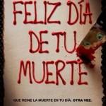 """Cine en Estepa: """"Feliz Día de tu Muerte"""""""