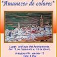 """Del 15 de diciembre al 15 de enero se podrá disfrutar en el vestíbulo del Ayuntamiento de Estepa de la exposición de pintura """"Amanecer de colores""""."""