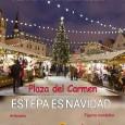 Del 1 al 10 de diciembre en la Plaza del Carmen de Estepa podrá visitarse el tradicional Mercado Navideño de la localidad.