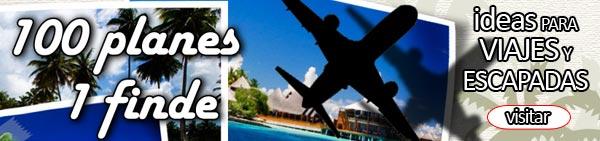 Planes para viajes y escapadas